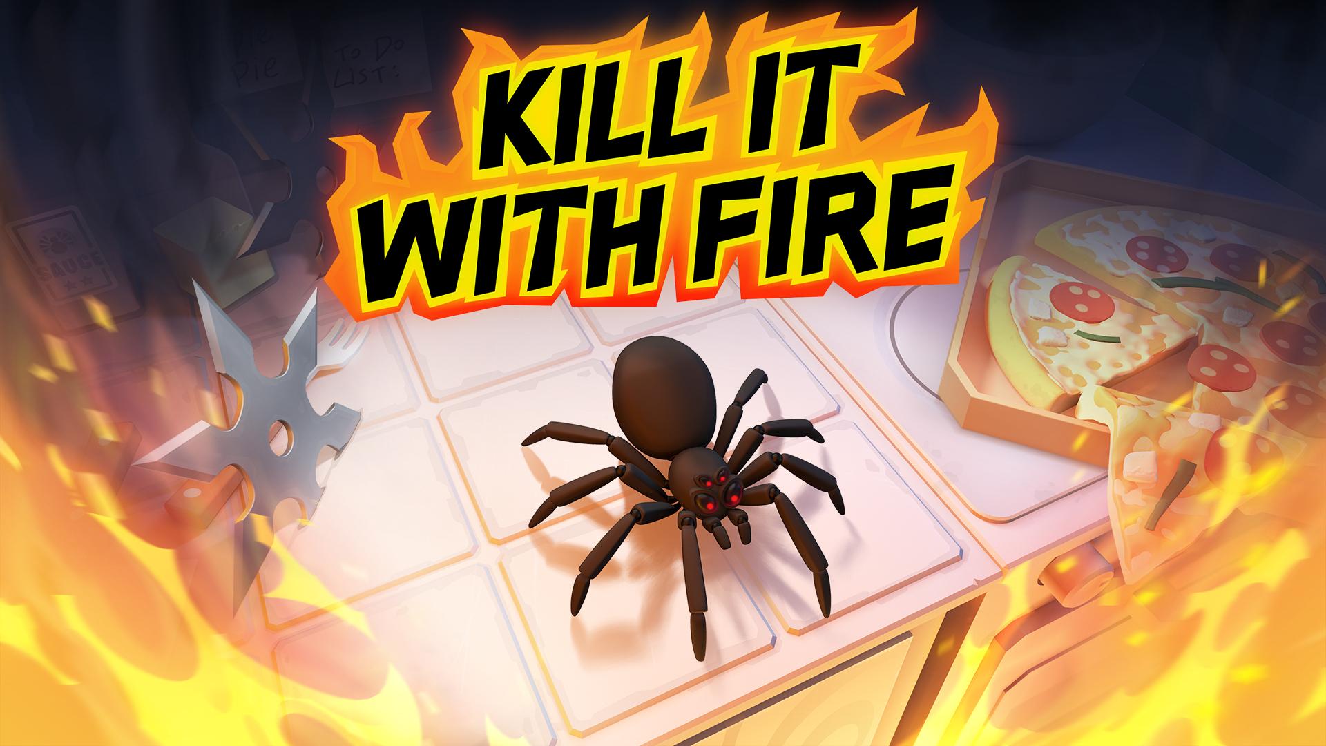 Постер Kill It With Fire