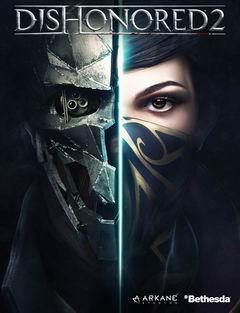 Постер Dishonored 2