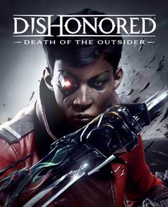 Постер Dishonored: Death of the Outsider