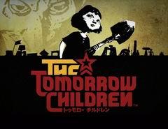 Постер The Tomorrow Children