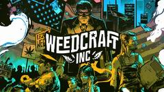 Постер Weedcraft Inc.