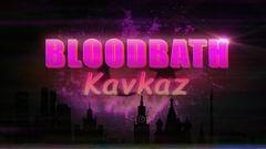 Постер Bloodbath Kavkaz