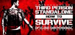 Постер How To Survive: Third Person Standalone