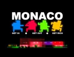 Постер Monaco: What's Yours is Mine