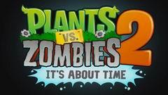 Постер Plants vs Zombies 2: It's About Time