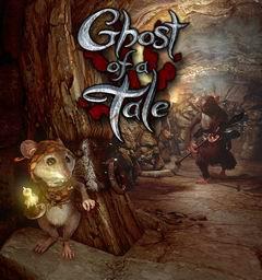 Постер Ghost of a Tale
